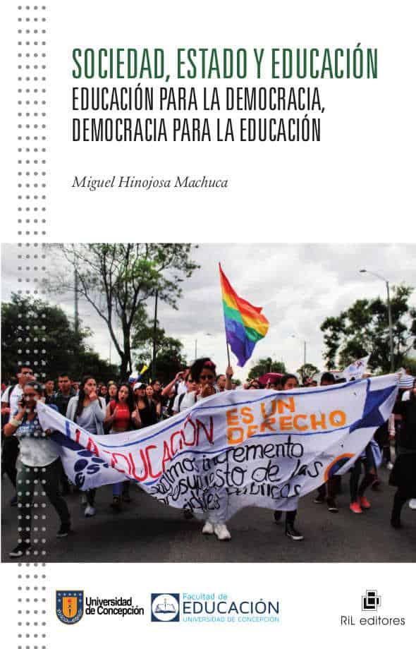 Sociedad, Estado y Educación: educación para la democracia, democracia para la educación 1