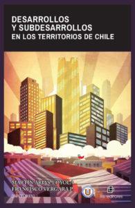 Desarrollos y subdesarrollos en los territorios de Chile 1