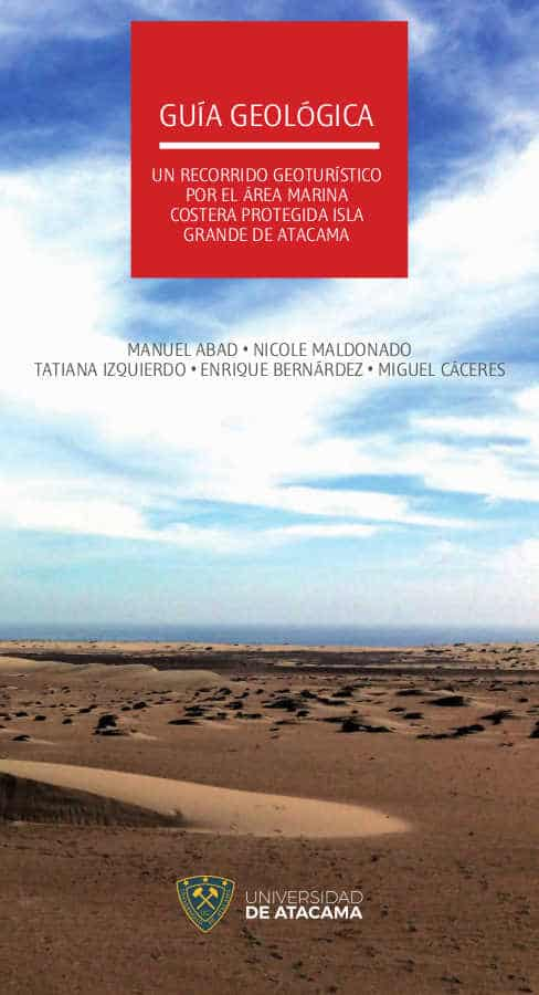 Guía Geológica: un recorrido geoturístico por el área marina costera protegida Isla Grande de Atacama 1
