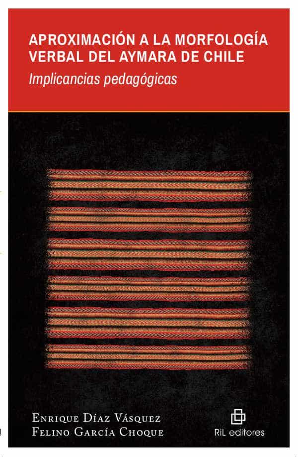 Aproximación a la morfología verbal del Aymara de Chile: implicancias pedagógicas 1
