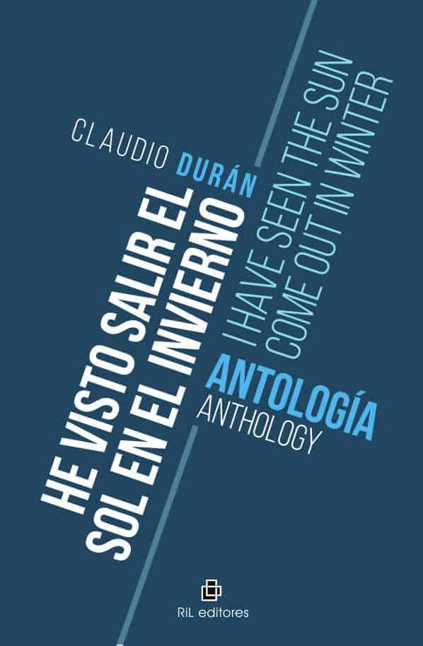 He visto salir el sol en invierno / I have seen the sun come out in winter. Antología / Anthology 1