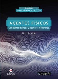 Agentes Físicos. Conceptos básicos y aspectos generales: libro de texto 1
