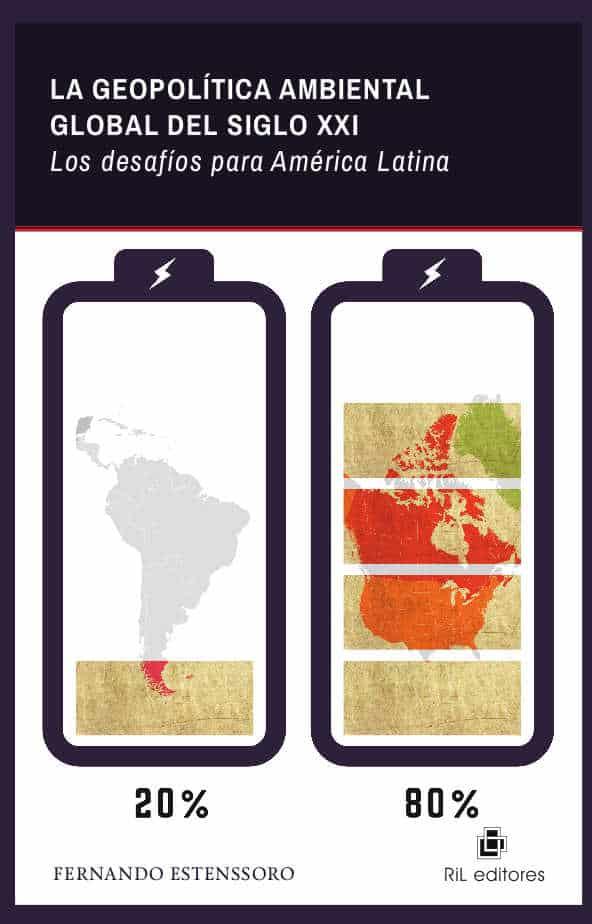 La geopolítica ambiental global del siglo XXI: los desafíos para América Latina 1