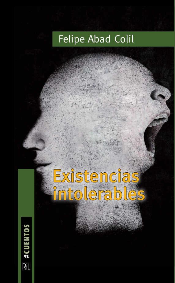 Existencias intolerables 1