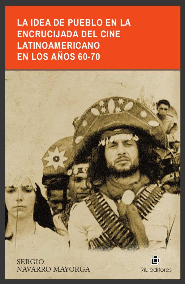 La idea de pueblo en la encrucijada del cine latinoamericano en los años 60-70 1