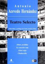 Teatro selecto de Antonio Acevedo Hernández 1