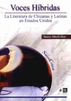 Voces híbridas: la literatura de chicanas y latinas en Estados Unidos 1