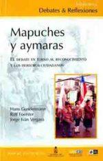 Mapuches y aymaras: el debate en torno al reconocimiento y los derechos ciudadanos 1