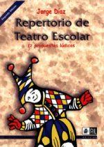 Repertorio de teatro escolar: (doce propuestas lúdicas) 1
