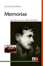 Memorias: sobre todo Madrid / Aprendiz de escritor 1