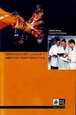 Organización liviana y gestión participativa 1