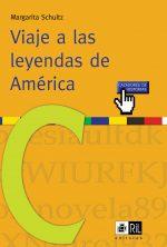 Viaje a las leyendas de América 1