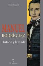 Manuel Rodríguez: historia y leyenda 1