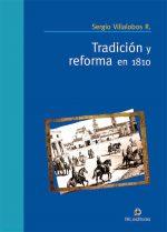 Tradición y reforma en 1810 1