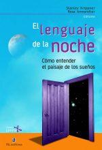 El lenguaje de la noche: cómo entender el paisaje de los sueños 1