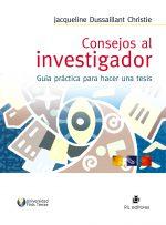 Consejos al investigador: guía práctica para hacer una tesis 1