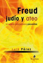 Freud, judío y ateo: la conexión entre judaísmo y psiconálisis 1