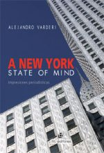 A New York state of mind: impresiones periodísticas 1
