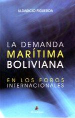 La demanda marítima boliviana en los foros internacionales 1