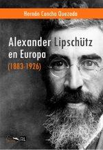Alexander Lipschütz en Europa (1883-1926) 1