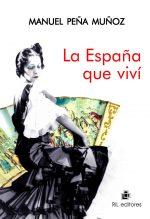 La España que viví 1