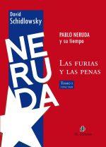 Pablo Neruda y su tiempo: las furias y las penas (dos tomos) 1