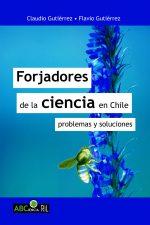 Forjadores de la ciencia en Chile: problemas y soluciones 1
