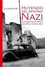 Huyendo del infierno nazi. La inmigración judío alemana hacia Chile en los años treinta 1