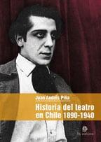 Historia del teatro en Chile: 1890-1940 1