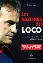 Las razones del Loco: claves para entender a Marcelo Bielsa 1