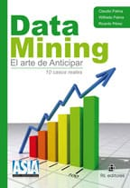Data mining. El arte de anticipar 1