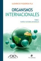 Organismos internacionales (dos tomos) 1