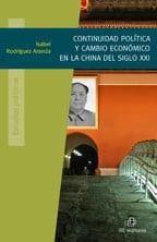 Continuidad política y cambio económico en la China del siglo XXI 1