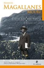 Manuel Magallanes Moure. Cartas a su hija Mireya: El Melocotón, 1917-1921 1