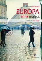 Europa en la maleta: crónicas de viaje 1
