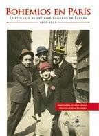 Bohemios en París. Epistolario de artistas chilenos en Europa: 1900-1940 1