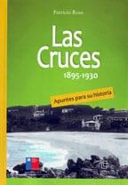 Las Cruces: 1895-1930. Apuntes para su historia 1