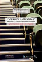 Enseñanza y aprendizaje del inglés como lengua extranjera. Aproximación desde la investigación 1