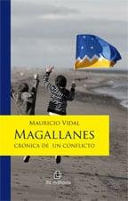 Magallanes: crónica de un conflicto 1