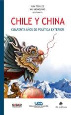 Chile y China. Cuarenta años de política exterior: una trayectoria de continuidad y perseverancia 1