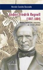 Anders Fredrik Regnell (1807-1884). Médico, botanista y mecenas en Suecia y Brasil 1