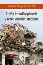 Acción interdisciplinaria y reconstrucción nacional. La visión desde el derecho, la psicología, el trabajo social y los estudios municipales 1