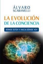 La evolución de la conciencia: dónde estoy y hacia dónde voy 1