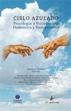 Cielo azulado. Psicología y psicoterapia humanista y transpersonal 1
