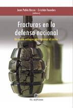 Fracturas en la defensa nacional. Un nuevo enfoque para renovar el sector 1