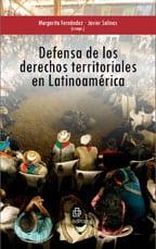 Defensa de los derechos territoriales en Latinoamérica 1