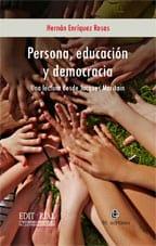 Persona, educación y democracia: una lectura desde Jacques Maritain 1