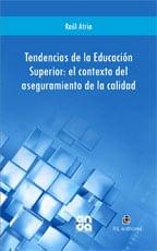 Tendencias de la Educación Superior: el contexto del aseguramiento de la calidad 1