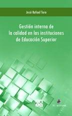 Gestión interna de la calidad en las instituciones de Educación Superior 1