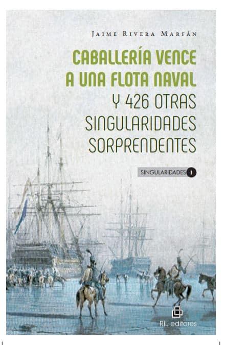 Caballería vence a una flota naval y 426 otras singularidades sorprendentes 1
